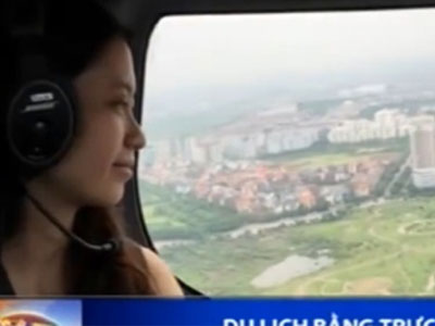 Clip: Du lịch bằng trực thăng đầu tiên tại Hà Nội với giá 52 triệu đồng/giờ