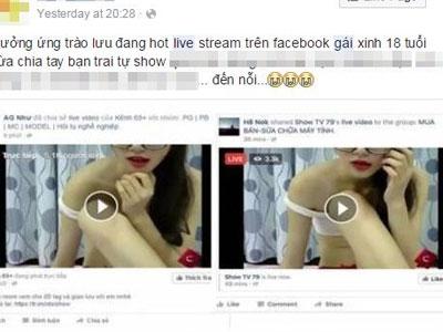 Nhiều người mất tài khoản vì xem các clip sex được live stream trực tiếp trên facebook
