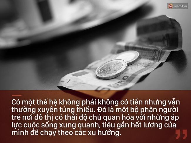 Có một thế hệ trẻ làm ra tiền, nhưng vẫn đói ăn mỗi ngày - Ảnh 2.