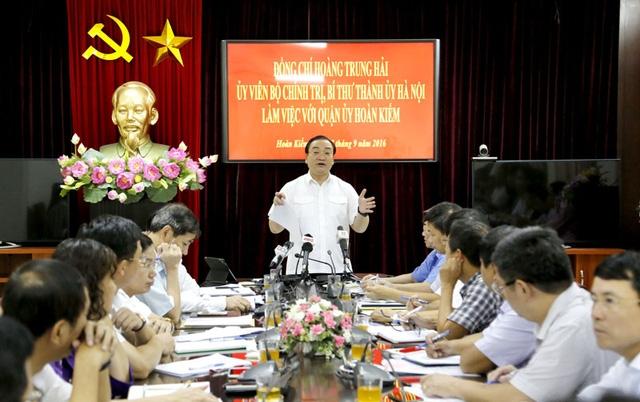 Bí thư Thành ủy Hà Nội Hoàng Trung Hải làm việc với Quận ủy Hoàn Kiếm