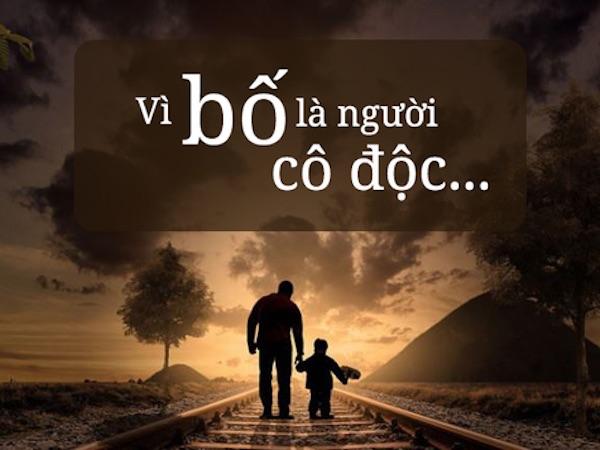 10 điều về bố, người làm con sẽ ứa nước mắt khi đọc xong!