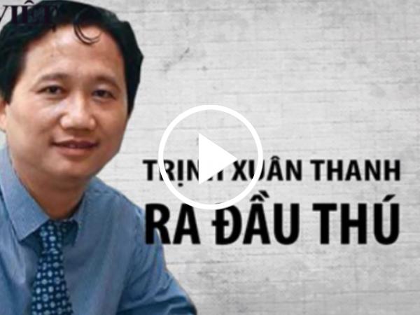 Clip:Trịnh Xuân Thanh-từ Phó Chủ tịch tỉnh đến đối tượng bị truy nã