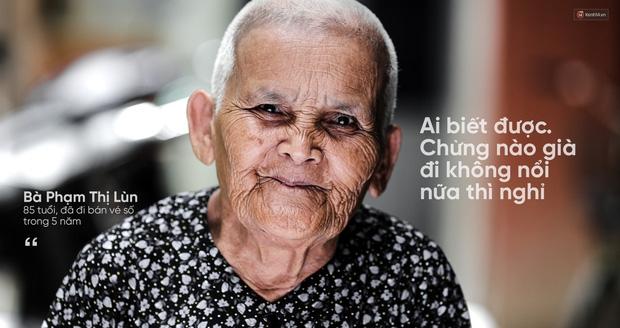 Người già bán vé số tại Sài Gòn: Những phận người bị bỏ quên - Ảnh 13.