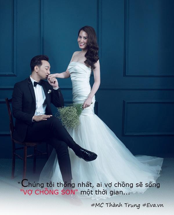 MC Thành Trung: Tôi không lấy vợ về để ăn chơi, trưng diện  - Ảnh 3.