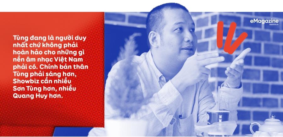 Ông chủ Wepro Quang Huy: Nếu tôi không mạnh tay tăng giá cho Sơn Tùng, cát-sê ca sĩ vẫn còn ở mức trần rất thấp - Ảnh 6.