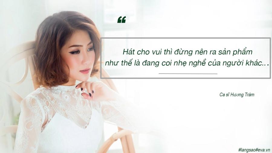"""huong tram: tu co gai 17 tuoi tai nang toi ngoi sao voi nhung phat ngon gay """"bao"""" - 9"""