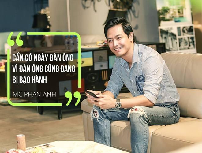"""MC Phan Anh: Hàng triệu đàn ông Việt Nam vẫn đang bị """"bạo hành"""" - 2"""