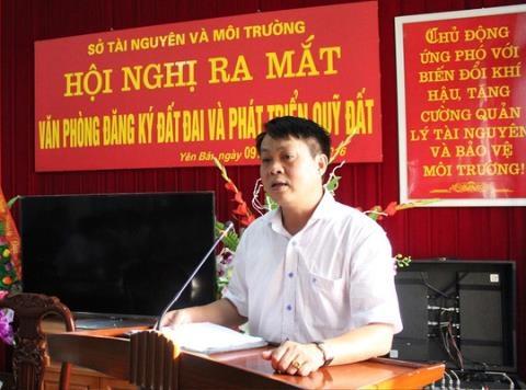 Giám đốc Sở Tài nguyên và Môi trường Yên Bái Phạm Sỹ Quý.